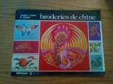 BRODERIES DE CHINE * Voyaage a Travers la Broderie  --  1976, 48 p. ; text in limba franceza, Alta editura