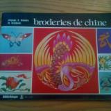 BRODERIES DE CHINE * Voyaage a Travers la Broderie -- 1976, 48 p. ; text in limba franceza - Carte Arta populara
