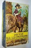 Cumpara ieftin Paul Feval - Fiul lui D'artagnan  Ed. Cartea Romaneasca