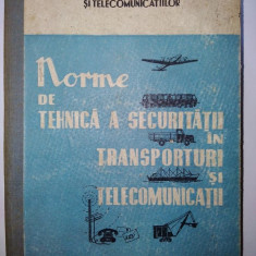 Norme de tehnica a securitatii in transporturi si telecomunicatii Ed. Transporturilor si telecomunicatiilor 1962 - Carti Transporturi