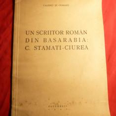 Valeriu St.Ciobanu - Un Scriitor Roman din Basarabia : C.Stamati-Ciurea -Ed. 1941