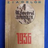 ALMANAHUL ZIARELOR ADEVARUL SI DIMINEATA ANUL 1936