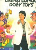 -Y- LIANA LUNGU - DOLLY TOYS  ( CA NOU ! ) DISC VINIL LP