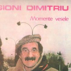 -Y- GIONI DIMITRIU - MOMENTE VESELE ( CA NOU ! ) - DISC VINIL LP - Muzica soundtrack electrecord