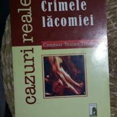 Traian Tandin CRIMELE LACOMIEI Ed. Meditatii 2008 - Istorie