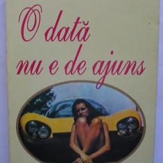 Jaqueline Susann - O Data nu e de Ajuns ( roman de dragoste ), Anul publicarii: 1993