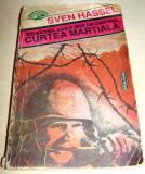 CURTEA MARTIALA - Sven Hassel, Nemira, 1992, Sven Hassel