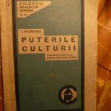 I.Petrovici - Puterile Culturii - Prima Ed. 1933 Ed.Cultura Romaneasca - Carte veche