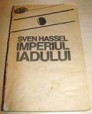 IMPERIUL IADULUI - Sven Hassel, Nemira, 1992, Sven Hassel