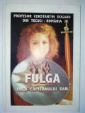 Prof. Constantin Dogaru din Tecuci – Fulga, fiica capitanului Dan