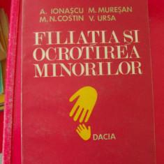 FILIATIA SI OCROTIREA MINORILOR IN DREPTUL REPUBLICII SOCIALISTE ROMANIA - - Carte Dreptul familiei