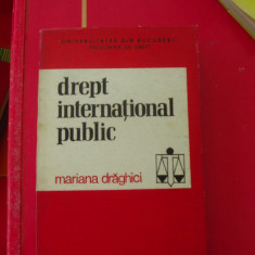DREPT INTERNATIONAL PUBLIC - MARIANA DRAGHICI - Carte Drept international