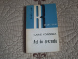 Ilarie Voronca - Act de prezenta