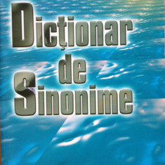 DICTIONAR DE SINONIME - Dragos Mocanu - Dictionar sinonime