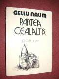 Gellu Naum - Partea cealalta, Gellu Naum