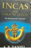 INCASI  ( lb engleza) INCAS THE GOLD OF CUZCO  de DANIEL