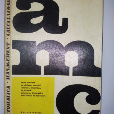 AUTOMATICA, MANAGEMENT, CALCULATOARE - Ed. Tehnica 1976 ( vol. 22 ) - Carte Management