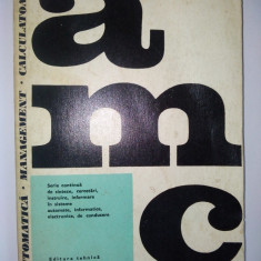 AUTOMATICA, MANAGEMENT, CALCULATOARE - Ed. Tehnica 1975 ( vol. 20 B ) - Carte Management