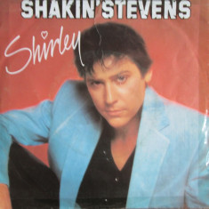 Shakin Stevens - Shirley 1982 disc single vinil - Muzica Rock & Roll epic