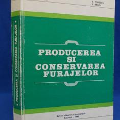 P.BURCEA - PRODUCEREA SI CONSERVAREA FURAJELOR - BUCURESTI - 1981
