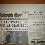 Ziarul romania libera 25 decembrie 1970 ( vizita lui ceausescu in intreprinderi din capitala )