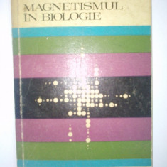 Magnetismul in biologie - I. A. Holodov Ed. Stiintifica 1974 - Carte Biologie