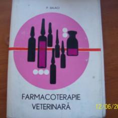 FARMACOTERAPIE VETERINARA 1978 - Carte veche