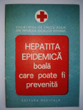 Hepatita epidemica - boala care poate fi prevenita Ed Medicala 1976