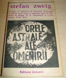 ORELE ASTRALE ALE OMENIRII - Stefan Zweig, 1972