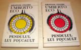 PENDULUL LUI FOUCAULT - Umberto Eco / 2 Volume