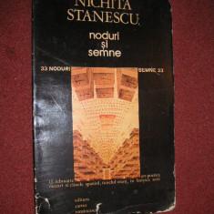 NODURI SI SEMNE - NICHITA STANESCU - Carte poezie