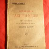 Adolphe Clarnet- Prabusirea Tarului Negru - 3 documente- Amurgul autocratiei -cca.1920 - Istorie