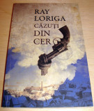 CAZUTI DIN CER - Ray Loriga, Curtea Veche, 2010