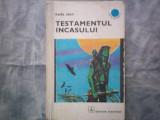TESTAMENTUL INCASULUI KARL MAY C8, Alta editura, 1971