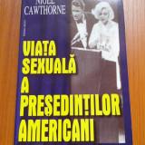 Nigel cawthorne viata exuala a presedintilor americani - Istorie
