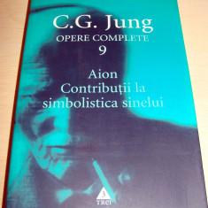 AION / CONTRIBUTII LA SIMBOLISTICA SINELUI - C. G. Jung / Opere Complete 9 - Filosofie, Trei