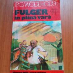 P.g. wodehouse- fulgera in plina vara - Roman