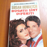 Susan howatch bogatii sint diferiti - Roman