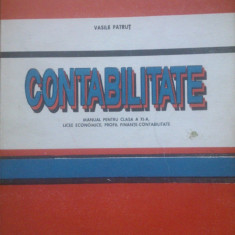 CONTABILITATE MANUAL PENTRU CLASA A XI-A - Vasile Patrut - Manual scolar, Clasa 10, Economie