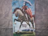 TALISMANUL WALTER SCOTT C11- 548, Alta editura, 1993, Walter Scott