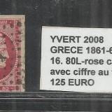 GRECIA  1861-62 -  16.80L - ROSE CARMIN.AVEC  CIFFRE AU VERSO  -  STAMPILAT