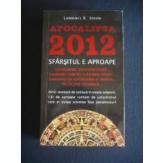 LAWRENCE E. JOSEPH - APOCALIPSA 2012 SFARSITUL E APROAPE