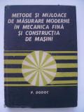 P. Dodoc - Metode si mijloace de masurare moderne in mecanica fina si constructia de masini (1978)