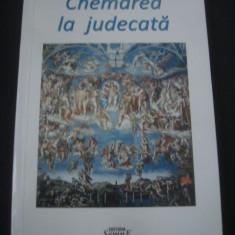 VIRGIL CIUCA - CHEMAREA LA JUDECATA * Cu dedicatia si autograful autorului