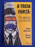Cumpara ieftin OVIDIU HURDUZEU / MIRCEA PLATON - A TREIA FORTA:ROMANIA PROFUNDA - 2008