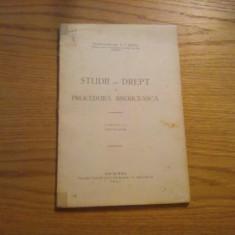 STUDII DE DREPT SI PROCEDURA BISERICEASCA ( partea I -a, fascicola prima) -- N. T. Buzea -- Chisinau, 1927, 75 p. - Carte Teoria dreptului