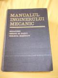 MANUALUL INGINERULUI MECANIC - MECANISME, ORGANE DE MASINI, DINAMICA MASINILOR , COORDONARE GENERALA A CELOR TREI VOLUME !!!