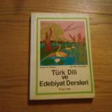 LIMBA TURCA cl. V * Turk Dili ve Edebiyat Dersleri V   Mustafa ali Mehmet - 1973