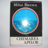 MIHAI BACESCU - CHEMAREA APELOR, RF4/3, RF10/1 - Carte de calatorie