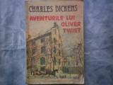 AVENTURILE LUI OLIVER TWIST - CHARLES DICKENS C11-598, Alta editura, 1988